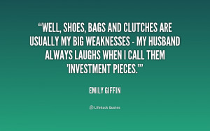 Well, shoes, bags and clutches are usually my big weaknesses - my ...