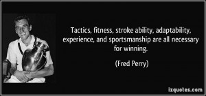 Tactics, fitness, stroke ability, adaptability, experience, and ...