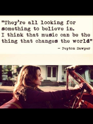 Peyton Quote One Tree Hill