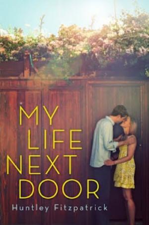 My Life Next Door (review up next week)