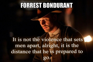 Lawless Quote Forrest Bondurant