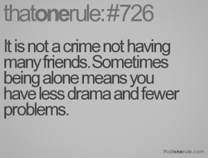 quotes about drama with friends