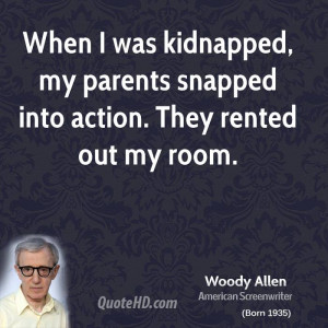 When I was kidnapped, my parents snapped into action. They rented out ...