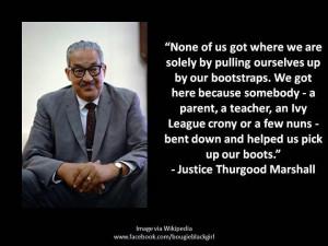 ... Thurgood, Spirituality Inspiration, Notable Quotes, Thurgood Marshalls