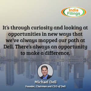 ... an opportunity to make a difference, Michael Dell Quote, IndiaFilings