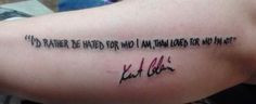 It's a famous quote from Kurt Cobain, Who was the lead singer of the ...