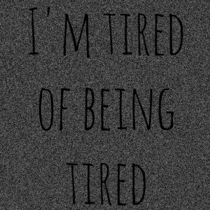 Description Funny Quotes Decisions Being Tired