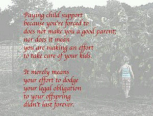 Deadbeat dad couldn't have put it better my self! And I love the fact ...
