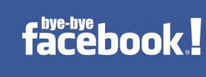 Finally Friday ... Bye Bye Facebook