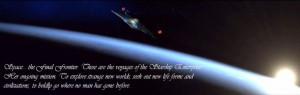 Star Trek Enterprise Banner w/ quote by Wlydfyr123