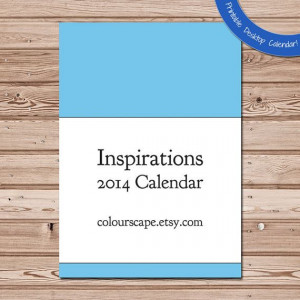 PRINTABLE 2014 Desk Calendar Inspirational Quotes