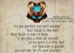 Harry Potter House Quotes. Ravenclaw. I'm not sure where the quote is ...