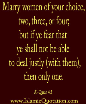 Marry women of your choice, two, three, or four; but if ye fear that ...