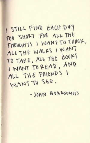 life time friends books favorite quotes walks john burroughs