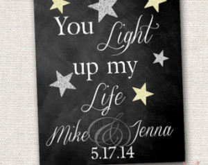 You Light Up My Life Wedding Wall A rt - Wall Decor, Quote ...