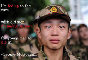 Fed Up To The Ears With Old Men Dreaming Up Wars, For Young Men ...