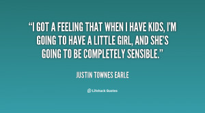 quote-Justin-Townes-Earle-i-got-a-feeling-that-when-i-11852.png