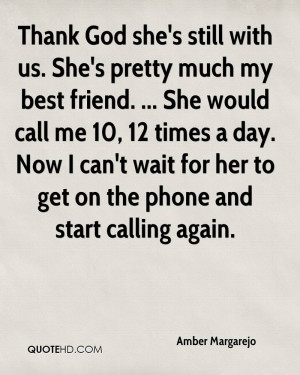 Shes my Best Friend Quotes She 39 s Pretty Much my Best
