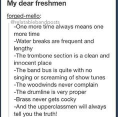 Marching Band Lies..I have learned these lies and I only have been ...