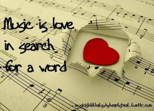 Music quotes and sayings noise best motivational about love