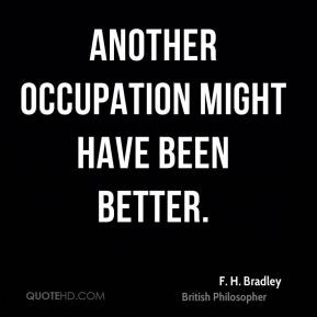 More F. H. Bradley Quotes