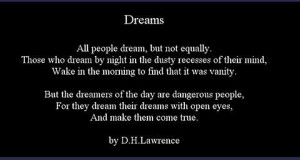 Lawrence Quote: All People Dream But Not Equally Those Who Dream ...