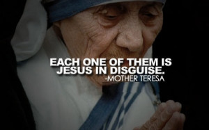 Related Keywords : Jesus , Mother Teresa , quotes, quoteoftheday ...