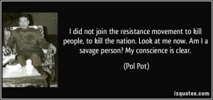 did not join the resistance movement to kill people, to kill the ...