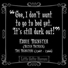 ... quotes more eddie munsters munsters quotes gothic horror dark quotes