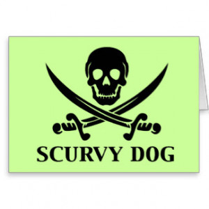 Scurvy Dog Funny Pirate Humor Cards