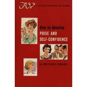 ... and Self-Confidence (The Amy Vanderbilt Success Program for Women