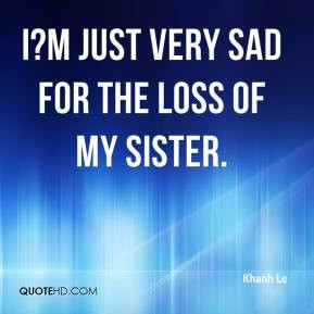 Loss of My Sister Quotes