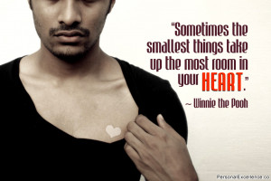 """Inspirational Quote: """"Sometimes the smallest things take up the most ..."""
