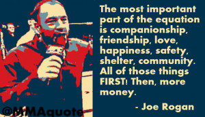 Joe Rogan on Money not being the most important thing