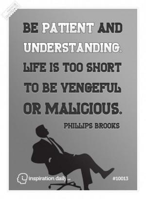 Be patient and understanding quote