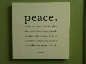 World Peace Quotes And Sayings Creating peace: finding