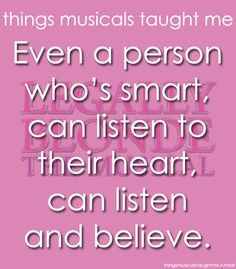 ... life legally blondes music quotes things music music theatres broadway