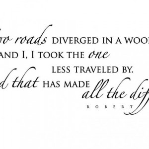 Robert Frost Quotes Two Roads Robert Frost Quotes Two Roads