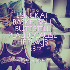 Basketball Couples Quotes Quotes about: #basketball #