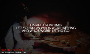 distance, frank ocean quotes, love, quote, quotes, sayings, tennis
