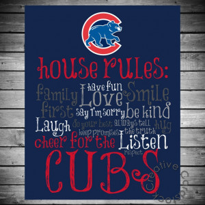 Chicago Cubs House Rules - 8x10 Printable Digital Copy - i really want ...