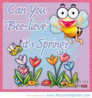 ... you bee live springs quotes season spring season quotes random quotes
