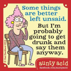 19 Aunty Acid Quotes That Basically Sum Up Your Life Right Now