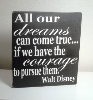 Black and White Walt Disney Quote Painted Wood Sign. $15.00, via Etsy.