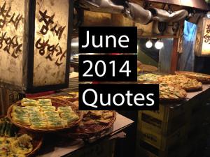 June 2014 Quotes