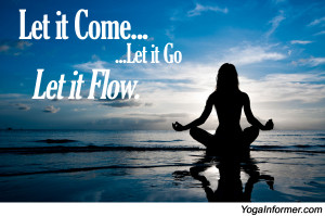 Yoga Quotes About Letting Go Yoga Quotes About Letting Go