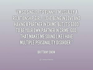 quote-Brittany-Snow-im-so-single-its-funny-im-usually-231676.png