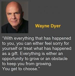 Dr Wayne Dyer Quotes | Dr. Wayne Dyer