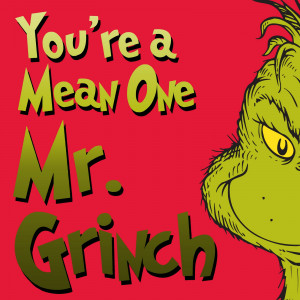 to Hear at Christmas You're a Mean One, Mr. Grinch – Top 10 Lists m ...