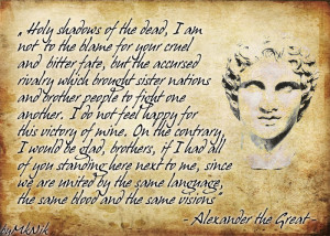 Alexander the Great Quote by Hellenicfighter